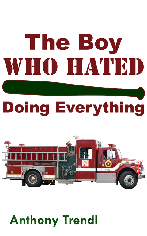 The Boy Who Hated Doing Everything